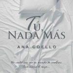 Leer Tú, nada más – Ana Coello (Online)