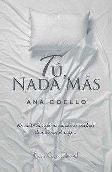 Tu, nada mas - Ana Coello