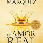 Leer Un amor real – Marión Marquez (Online)