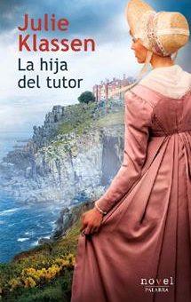 Leer La hija del tutor - Julie Klassen (Online)