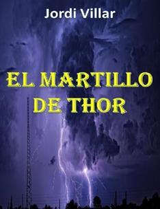 martillo de Thor, El - Jordi Villar Lleonart