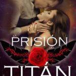 Leer La prisión del Titán – Leah Jackson (Online)
