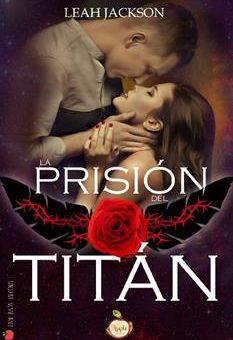 Leer La prisión del Titán - Leah Jackson (Online)