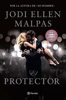 protector, El - Jodi Ellen Malpas