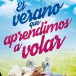 Leer El verano que aprendimos a volar – Silvia Sancho (Online)