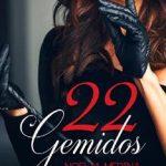 Leer 22 Gemidos – Noelia Medina (Online)