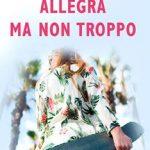 Leer Allegra ma non troppo – Lara Smirnov (Online)