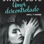 Leer Amor descontrolado – Moruena Estríngana (Online)