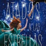 Leer Atados a las estrellas – Amie Kaufman & Meagan Spooner (Online)