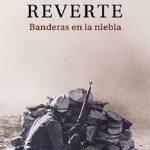 Leer Banderas en la niebla – Javier Reverte (Online)