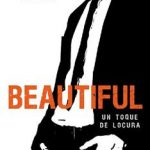 Leer Beautiful – Un toque de locura – Christina Lauren (Online)