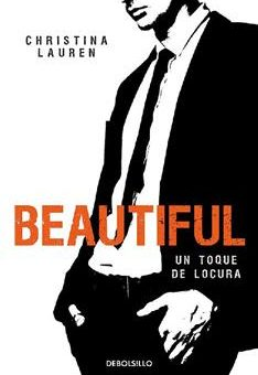 Leer Beautiful - Un toque de locura - Christina Lauren (Online)