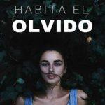 Leer Donde habita el olvido – Lorena Franco (Online)