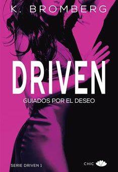 Leer Driven: Guiados por el deseo - K. Bromberg (Online)