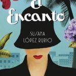 Leer El Encanto – Susana López (Online)