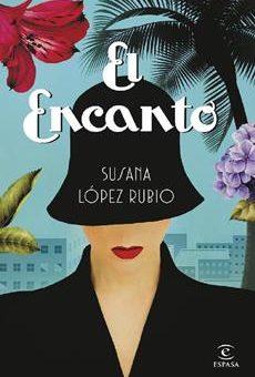 Leer El Encanto - Susana López (Online)