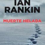 Leer Muerte helada – Ian Rankin (Online)