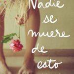 Leer Nadie se muere de esto – Fátima Casaseca (Online)