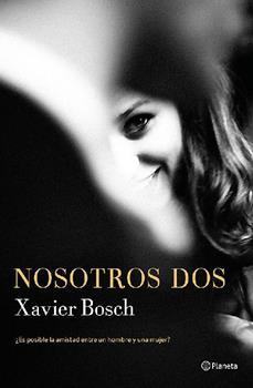 Nosotros dos - Xavier Bosch