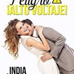 Leer Peligro ¡Alto voltaje! – India Álvarez (Online)