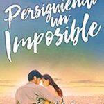 Leer Persiguiendo un imposible – Scarlett Butler (Online)