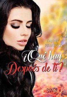 Leer ¿Qué hay después de ti? - Fanny Ramírez (Online)
