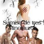 Leer Sumisa de tres minotauros – saray gil díaz (Online)