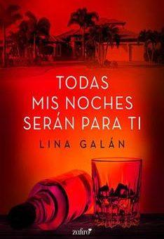 Leer Todas mis noches serán para ti - Lina Galán (Online)