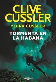 Leer Tormenta en La Habana - Clive Cussler (Online)
