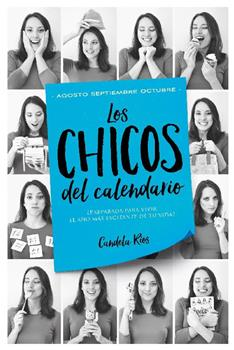 chicos del calendario 4_ Agosto, septiembre y octubre, Los - Candela Rios