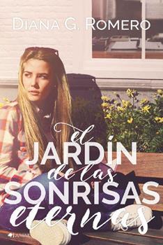 Leer el jard n de las sonrisas eternas diana g romero for El jardin online