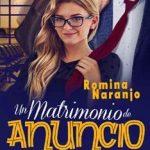 Leer Un matrimonio de anuncio – Romina Naranjo (Online)