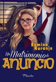 Leer Un matrimonio de anuncio - Romina Naranjo (Online)