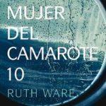 Leer La mujer del camarote 10 – Ruth Ware (Online)