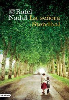 Leer La señora Stendhal - Rafel Nadal (Online)