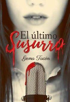 Leer El último susurro - Gema Tacón (Online)