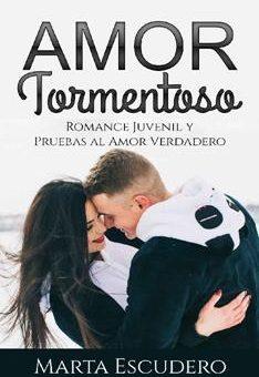 Leer Amor tormentoso - Marta Escudero (Online)