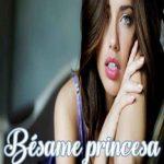 Leer Bésame princesa – Cathryn de Bourgh (Online)