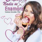 Leer De Cupido nadie se enamora – Vanessa González Villar (Online)
