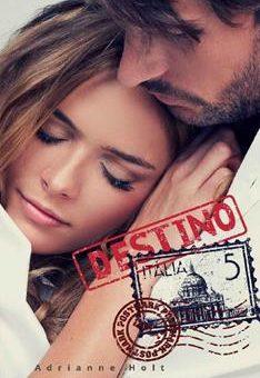 Leer Destino Italia - Adrianne Holt (Online)