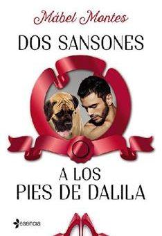 Leer Dos Sansones a los pies de Dalila - Mábel Montes (Online)