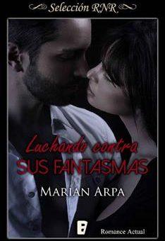 Leer Luchando contra sus fantasmas - Marian Arpa (Online)