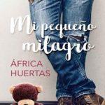 Leer Mi pequeño milagro – África Huertas (Online)