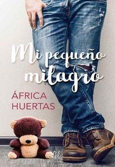 Leer Mi pequeño milagro - África Huertas (Online)