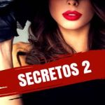 Leer Secretos 2 – Christian Martins (Online)