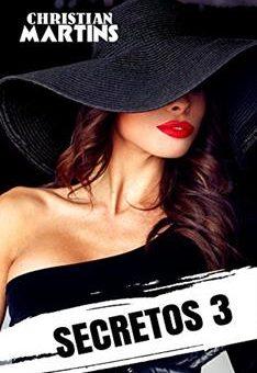 Leer Secretos 3 - Christian Martins (Online)