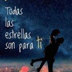 Leer Todas las estrellas son para ti – J. de La Rosa (Online)