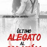 Leer Último alegato al corazón – Jessica Galera Andreu (Online)