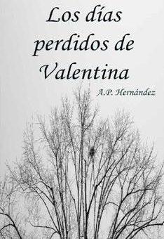 Leer Los días perdidos de Valentina - A.P. Hernández (Online)