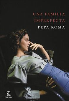 Leer Una familia imperfecta - Pepa Roma (Online)